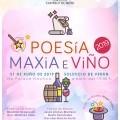 POESÍA, MAXIA E VIÑO EN CASTRELO DE MIÑO