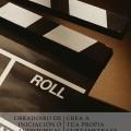 Obradoiro de iniciación ó audiovisual : Crea a túa propia curtametraxe